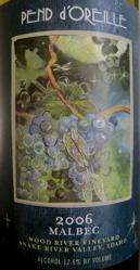 Pend d'Oreille 2006 Wood River Vineyard Malbec